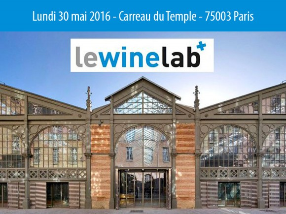 Lundi 30 mai 2016 Winelab à Paris